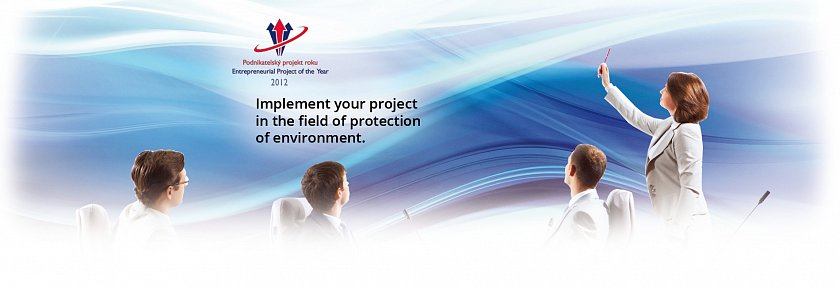 Implement your project in the field of protection of environment.